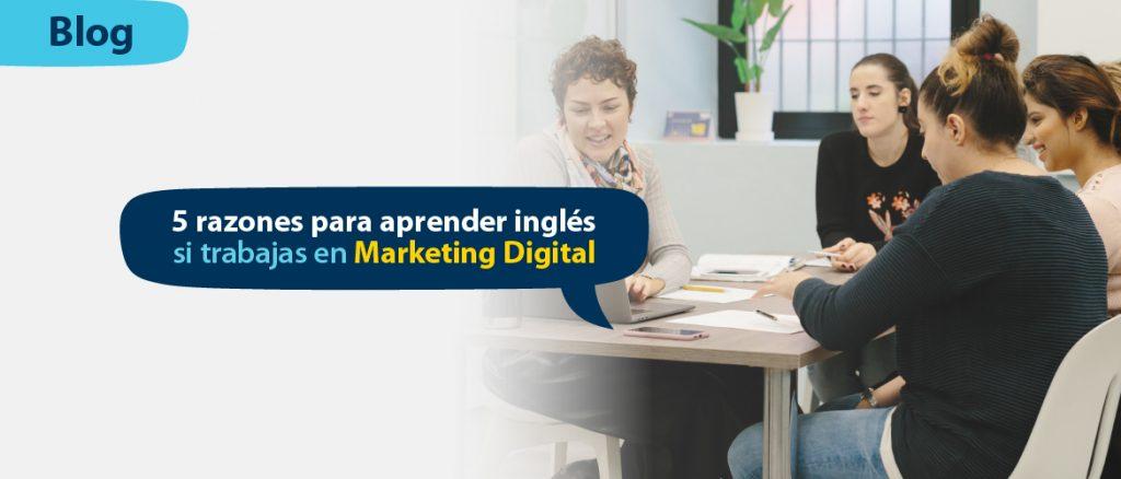 5_razones_para_aprender_inglés_en Marketing Digital