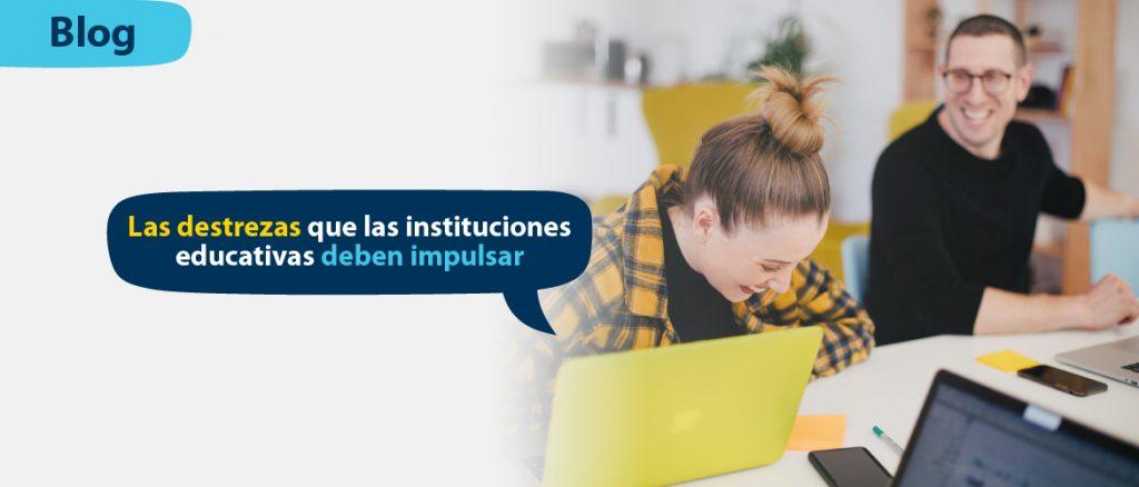 Las_destrezas_que_las_instituciones_educativas_deben_impulsar